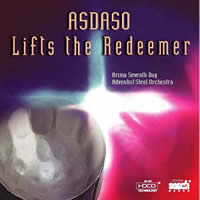 Arima Seventh-Day Adentist Steel Orchestra - Asdaso Lifts the Redeemer