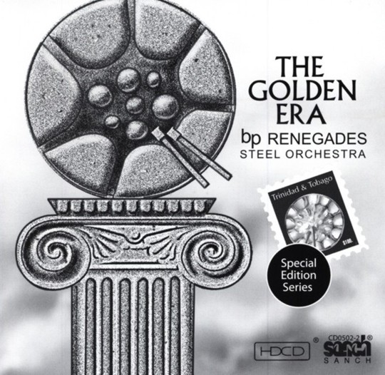 The Golden Era - BP Renegades Steel Orchestra