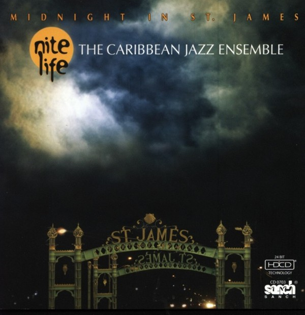 Nite Life - The Caribbean Jazz Ensemble Midnight in St James