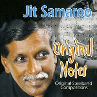 Jit Samaroo - Original Notes (Original Steelband Compositions)