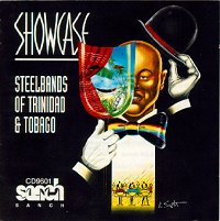 Showcase - Steelbands of Trinidad & Tobago