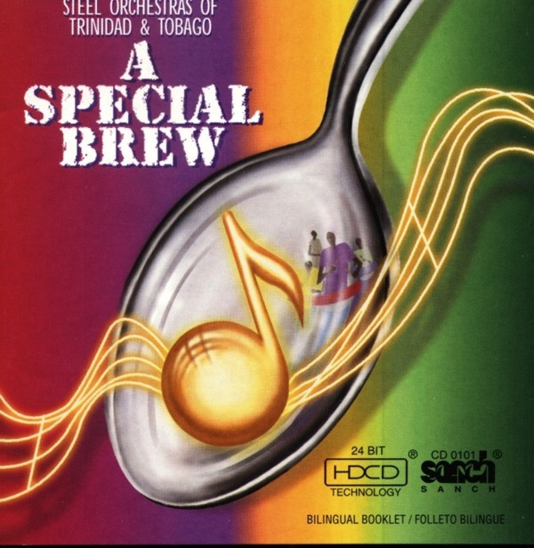 A Special Brew Steelbands of Trinidad & Tobago - Various Bands