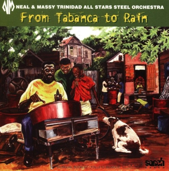 Neal & Massy Trinidad All Stars Steel Orchestra - From Tabanca to Rain